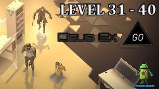 DEUS EX GO LEVEL 31 - LEVEL 40 GOLD iOS / Android Walkthrough