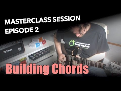 Ultimate Guide to Building Guitar Chords | Guitar Lessons @ Ultimate ...