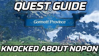 [Xenoblade Chronicles 2] Knocked About Nopon Quest Guide