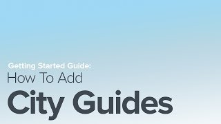 How To Add City Guides