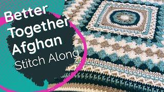 Crochet Better Together Afghan Pattern - Rnds 1-13
