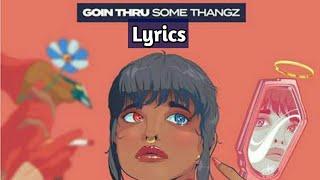 MihTy, Jeremih, Ty Dolla $ign   Goin Thru Some Thangz (Lyrics)