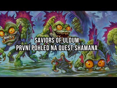Saviors of Uldum   První pohled na Quest Shamana