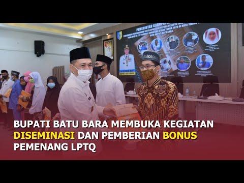 Bupati Batu Bara membuka kegiatan Desiminasi dan memberi bonus kepada pemenang LPTQ
