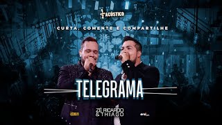 Zé Ricardo e Thiago - Telegrama I DVD #MeioAcústico