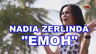 NADIA ZERLINDA   EMOH #DANGDUTREMIX #WAIChannel