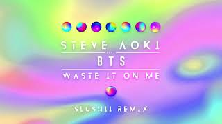 Steve Aoki Waste It On Me Feat Bts Slushii Remix Ultra Music