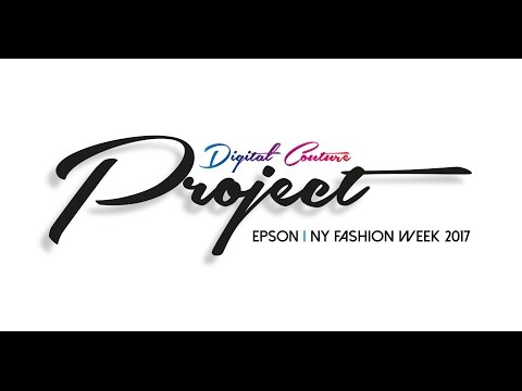 Projecto Digital Couture - Epson NY Fashion Week