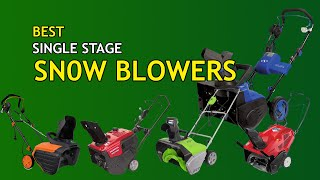 Best Single Stage Snow Blowers