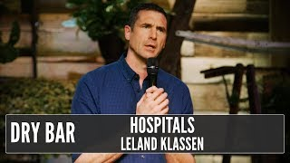 When You Hate Hospitals, Leland Klassen