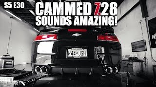 Cammed Z28 Sounds AMAZING! | RPM S5 E30