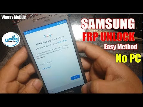 Bypass Google Account Verification 2018 Samsung Galaxy Grand