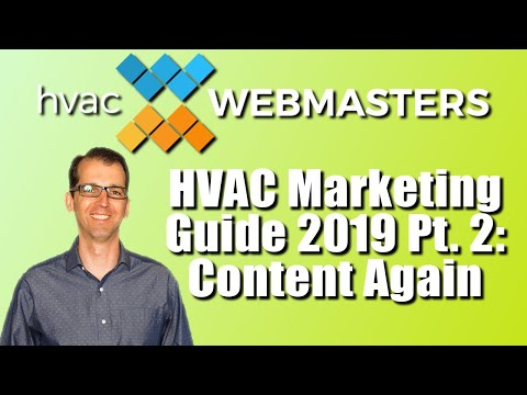 HVAC Marketing Guide 2019 Part 2: Content Again