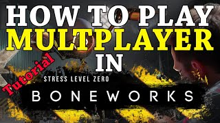 HOW TO PLAY BONEWORKS ONLINE WITH 16 PLAYERS