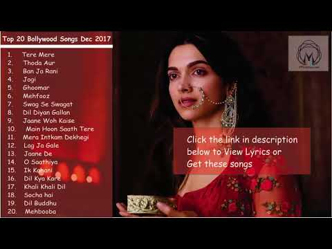 Download Top 20 New Bollywood Songs Jukebox 2018 HD Mp4 3GP Video and MP3