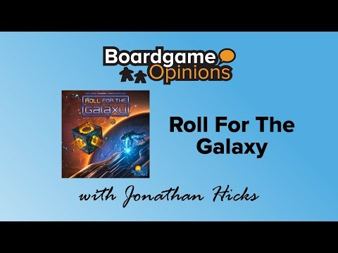 Boardgame Opinions: Roll for the Galaxy