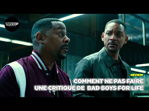 Comment ne pas faire une critique de Bad Boys For Life