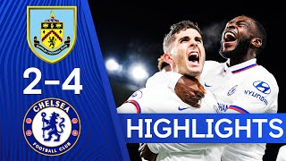 Burnley 2-4 Chelsea | Christian Pulisic Hits PERFECT Hat-Trick! 🔥| Highlights