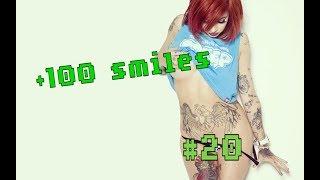 +100 smiles #20😹 | ПРИКОЛЫ 2018 февраль | Лучшие смешные Видео 18+ 😂