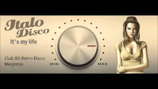 Club 80 Retro Disco Megamix (F)