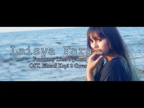 FOURTWNTY ZONA NYAMAN OST  FILOFOSI KOPI 2 COVER LAISYA FARA