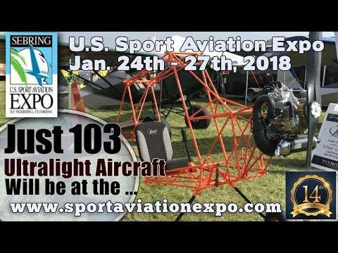 Just Aircraft, Just 103 Ultralight Aircraft, U S  Sport Aviation Expo 2018