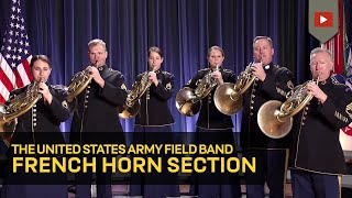 The Star-Spangled Banner- French horn section of The U.S. Army Field Band