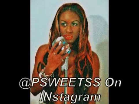 P-SWEETSS  GO IN GET IT * New Single*