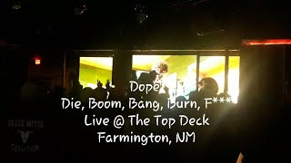 Dope - Die, Boom, Bang, Burn, F***