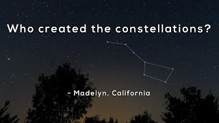 Who Created The Constellations?