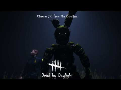 Dead by Daylight-Chapter IX: From the Corridors (FAN MADE