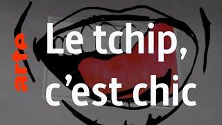 Le tchip - Karambolage - ARTE