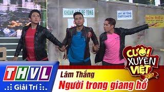thvl-cuoi-xuyen-viet-2017-tap-3-nguoi-trong-giang-ho-lam-thang