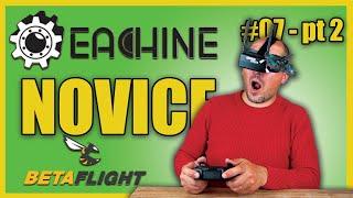 Ripariamo i DRONI degli ISCRITTI - Ep#07 - Tiny whoop FPV Racer di Sergio - Eachine Novice - pt. 2/2