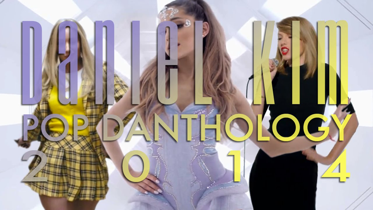 Pop Danthology: 2014's Best Pop Music Mashup Is Finally Here