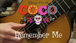 """Remember Me - Disney Pixar """"Coco"""" - Guitar Cover"""