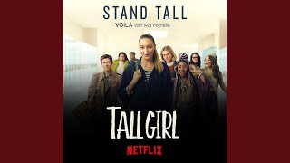 "Stand Tall (""Tall Girl"" Version)"