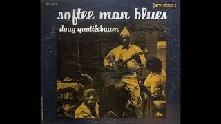 Doug Quattlebaum - Worried Mind Blues
