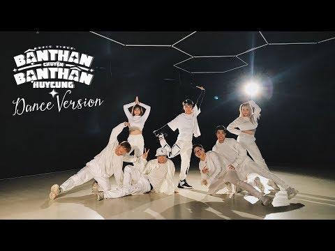 HUY CUNG | BẬN THAN CHUYỆN BẠN THÂN (Dance Version)
