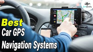 Best Car GPS Navigation System In 2020 – Navigate Your Car From Anywhere!