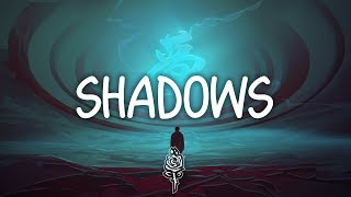 X Ambassadors   SHADOWS (Lyrics)