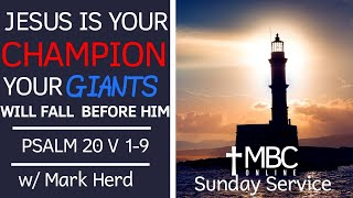 Psalm 20 Jesus is our Champion