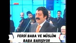 Ferdi Tayfur ile Müslüm Gürses in Barışması ( Selami Şahin ve Çaycı Hüseyin )