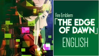 Fire Emblem Three Houses The Edge Of Dawn Cover By Sapphire