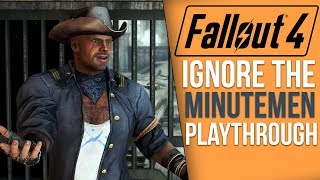 [Fallout 4] What Happens if You Never Meet the Minutemen?