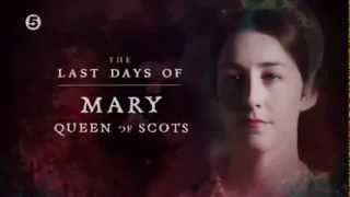 Mary Queen of Scots Story