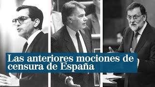 Las anteriores mociones de censura en la España democrática