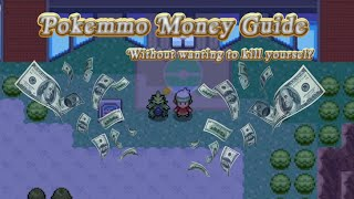 Making Money in Pokemmo (Scratch to Comp. pt 1)