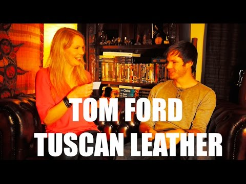 Tom Ford – Tuscan Leather (Fragrance Review)