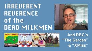 The Thursday Throwback Track - Episode 177 - Video #3 - The Dead Milkmen & Me